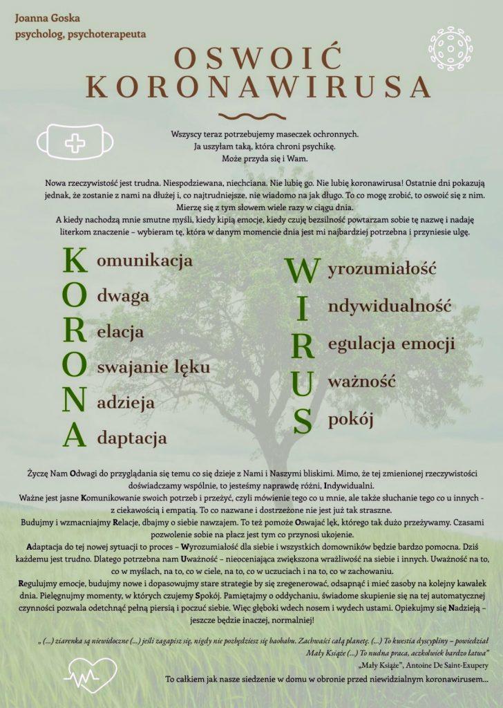 Oswoić koronawirusa - plakat: lewy górny róg imię i nazwisko autora, w centrum tytuł, pod spodem tytuł, w którym każdej literze nadano znaczenie. W dolnym prawym rogu sentencja. W tle silne drzewo.